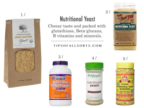 "Nutritional Yeast -- 1 / From The Fields Organic Nutritional Yeast Flakes 2 / Bragg Nutritional Yeast Seasoning 3 /NOW Nutritional Yeast 4 / Dr Fuhrman""s Nutritional Yeast, Non-fortified 5 / Bob's Red Mill Large Flake Nutritional Yeast"